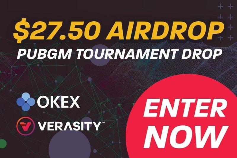 OKEx & Verasity PUBGm Tournament Airdrop