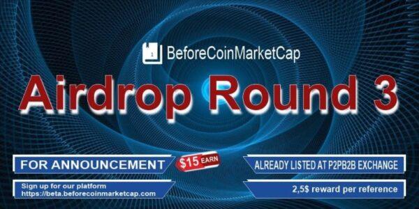 BeforeCoinmarketCap Airdrop (Round 3)