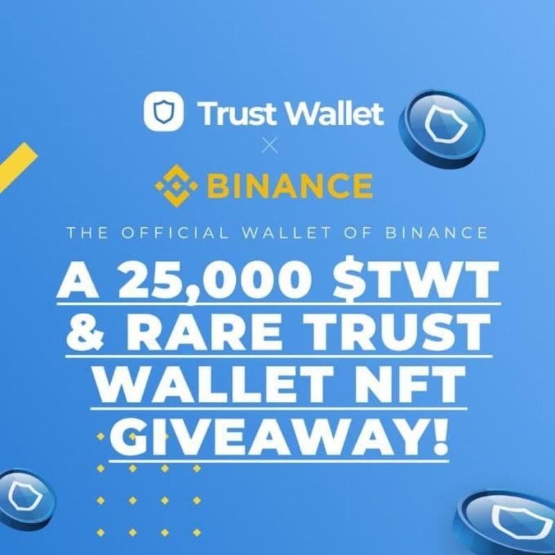 TrustWallet x Binance TWT & NFT Giveaway